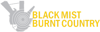 Black Mist Burnt Country